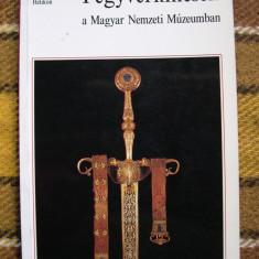 Arme si panoplii in colectia Muzeului National din Ungaria 1992