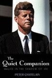 The Quiet Companion: Malice in the Shadow of JFK