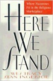 Here We Stand: Where Nazarenes Fit in the Religious Marketplace