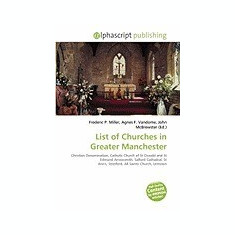 List of Churches in Greater Manchester - Carte in engleza