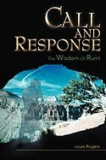 Call and Response: The Wisdom of Rumi