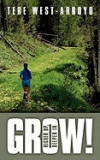 Grow! Higher Up, Deeper in