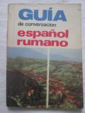 Paul teodorescu - Guia de Conversacion Espanol Rumano, Alta editura
