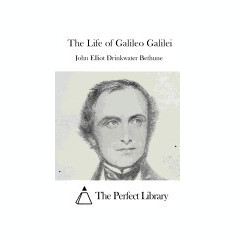 The Life of Galileo Galilei - Carte in engleza