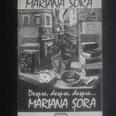 MARIANA SORA - DESPRE, DESPRE, DESPRE