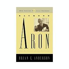 Raymond Aron: The Recovery of the Political - Carte in engleza