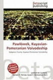 Paw Wek, Kuyavian-Pomeranian Voivodeship