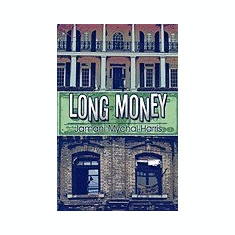 Long Money - Carte in engleza