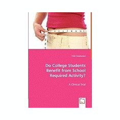 Do College Students Benefit from School Required Activity? - Carte in engleza