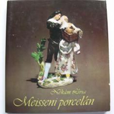 Portelanul din Meissen - in colectia Muzeului de Arta Aplicata din Budapesta - Album Muzee