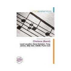 Chelsea (Band) - Carte in engleza