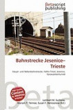 Bahnstrecke Jesenice-Trieste