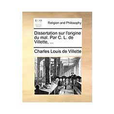 Dissertation Sur L'Origine Du Mal. Par C. L. de Villette, ... - Carte in engleza