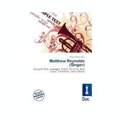 Matthew Reynolds (Singer) - Carte in engleza