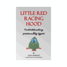 Little Red Racing Hood: The Importance of Understanding People's Personality Types - Carte in engleza