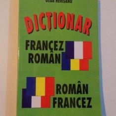 DICTIONAR FRANCEZ ROMAN - ROMAN FRANCEZ de OLGA HERISANU - Carte in alte limbi straine