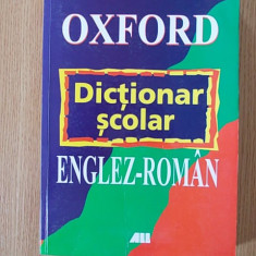 DICTIONAR SCOLAR ENGLEZ- ROMAN, OXFORD - Dictionar ilustrat