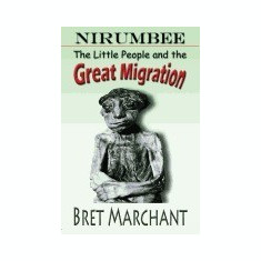 Nirumbee - The Little People and the Great Migration - Carte in engleza