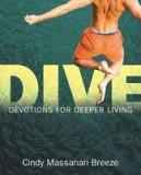Dive: Devotions for Deeper Living