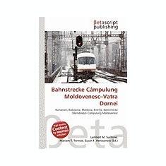 Bahnstrecke Campulung Moldovenesc-Vatra Dornei - Carte in engleza