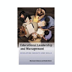 Educational Leadership and Management: Developing Insights and Skills
