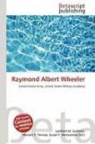 Raymond Albert Wheeler