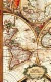 Reisenotizen: Geschenke / Kleine Reisetagebuch / Notizbuch [ Antiken Karte * 12,7 X 20,3 CM * Taschenbuch ]