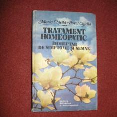 Tratament homeopatic.Indreptar de simptome si semne- Maria si Pavel Chirila - Carte Medicina alternativa
