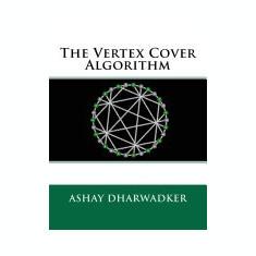 The Vertex Cover Algorithm - Carte in engleza