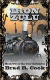 Iron Zulu: Book Two of the Iron Chronicles
