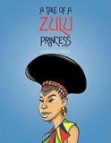 A Tale of a Zulu Princess
