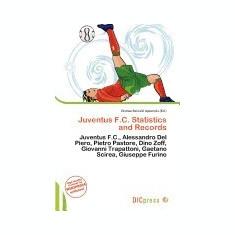 Juventus F.C. Statistics and Records - Carte in engleza
