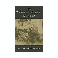 A Gabriel Marcel Reader - Carte in engleza