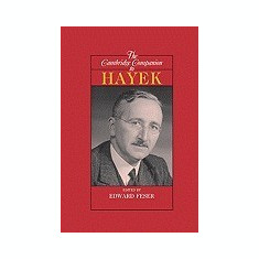 The Cambridge Companion to Hayek - Carte in engleza