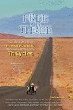 Free on Three: The Wild World of Human Powered Recumbent Tadpole Tricycles