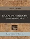 Memorials of Alderman Whitmore, Bishop Wilkins, Bishop Reynolds, Alderman Adams (1681)
