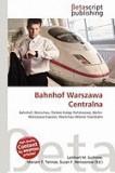 Bahnhof Warszawa Centralna