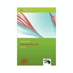 Roland Brunner - Carte in engleza