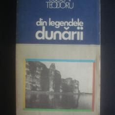 EUGEN TEODORU - DIN LEGENDELE DUNARII - Carte Antologie