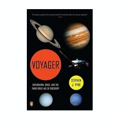 Voyager: Exploration, Space, and the Third Great Age of Discovery - Carte in engleza
