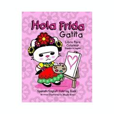 Hola Frida Gatita: Spanish-English Coloring Book - Carte in engleza