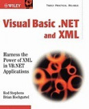 Visual Basic .Net and XML: Harness the Power of XML in VB.NET Applications