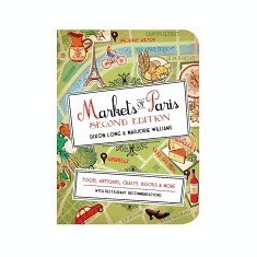 Markets of Paris: Food, Antiques, Crafts, Books, & More - Carte in engleza