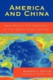 America and China: Asia-Pacific Rim Hegemony in the Twenty-First Century