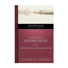 Pursuing a Deeper Faith - Carte in engleza