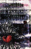 Wicked Heart, Wicked Mind