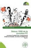 Saison 1906 de La Juventus FC