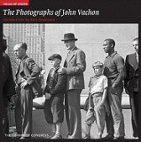 Fields of Vision: The Photographs of John Vachon: The Library of Congress