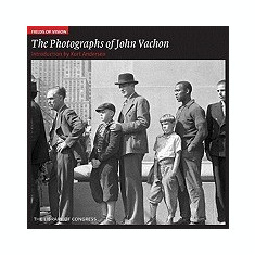 Fields of Vision: The Photographs of John Vachon: The Library of Congress - Carte in engleza