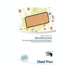 Benefit Period - Carte in engleza